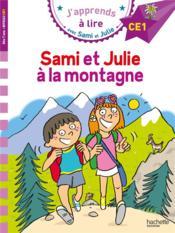 J'apprends à lire avec Sami et Julie ; Sami et Julie à la montagne - Couverture - Format classique