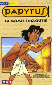 Papyrus T.1 ; La Momie Engloutie - Intérieur - Format classique