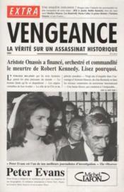 Vengeance. La Verite Sur Un Assassinat Historique - Couverture - Format classique
