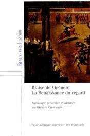 Blaise de vigenere, la renaissance du regard textes sur l'art - Couverture - Format classique