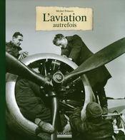 L'aviation autrefois - Intérieur - Format classique