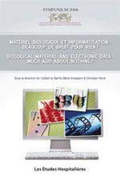 Matériel biologique et information : beaucoup de bruit pour rien ? - Intérieur - Format classique