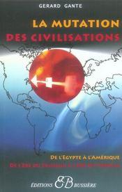 La marche des civilisations ; de l'Egypte à l'Amérique, de l'ère du taureau au verseau - Intérieur - Format classique