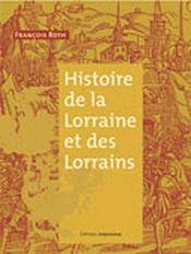 Histoire De La Lorraine Et Des Lorrains - Intérieur - Format classique
