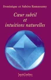 C ur subtil et intuitions naturelles - Couverture - Format classique