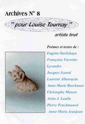Pour Louise Tournay ; artiste brut - Intérieur - Format classique