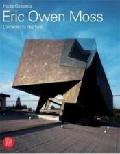 Eric owen moss - Couverture - Format classique