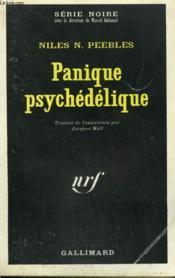 Panique Psychedelique. Collection : Serie Noire N° 1278 - Couverture - Format classique