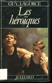 Les Heroiques. - Couverture - Format classique