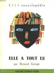 Elle A Tout Lu. La Litterature Dans Votre Poche. Collection : Elle Encyclopedie N° 9 - Couverture - Format classique