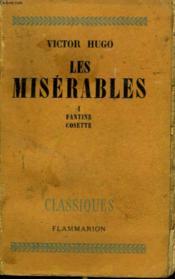 Les Miserables. Tome 1 : Fantine, Cosette. - Couverture - Format classique