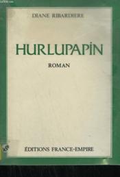 Hurlupapin. - Couverture - Format classique