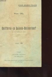 Coifferai-Je Sainte-Catherine ? - Monologue En Vers - Couverture - Format classique