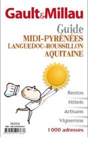 Guide Sud-Ouest ; Aquitaine, Midi-Pyrénées, Languedoc-Roussillon - Couverture - Format classique