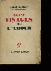 Sept Visages De L'Amour. - Couverture - Format classique