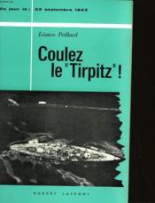 Coulez Le Tirpitz! - 22 Septembre 1943 - Couverture - Format classique