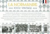 100% VINTAGE ; la Normandie à travers la carte poste ancienne - 4ème de couverture - Format classique
