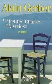 Les petites chaises de myrtiosa - Couverture - Format classique