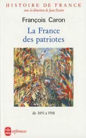 Histoire de France t.5 ; la France des patriotes ; de 1851 à 1918 - Intérieur - Format classique