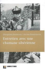 Entretien avec une chamane siberienne - Intérieur - Format classique