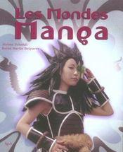 Les Mondes Manga - Intérieur - Format classique