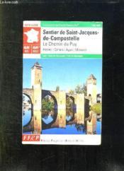 Sentier De Saint-Jacques ; Figeac Moissac Gr65 - Couverture - Format classique