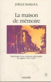 La Maison De Memoire - Couverture - Format classique