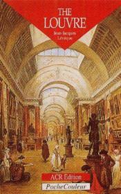 The Louvre ; a palace, a museum - Couverture - Format classique
