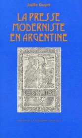 La presse moderniste en argentine de 1896 a 1905 - Couverture - Format classique