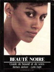 Beauté noire ; guide de beauté et de soins - Couverture - Format classique