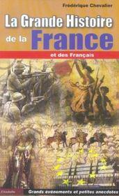 La gande histoire de france et des francais - Intérieur - Format classique