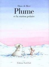 Plume et la station polaire - Intérieur - Format classique