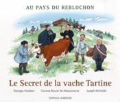 Le secret de la vache tartine - Couverture - Format classique