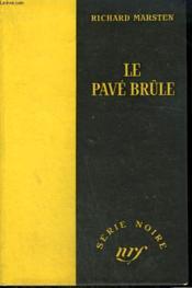 Le Pave Brule. ( Runaway Black). Collection : Serie Noire Sans Jaquette N° 261 - Couverture - Format classique