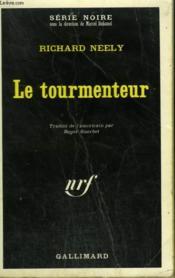 Le Tourmenteur. Collection : Serie Noire N° 1435 - Couverture - Format classique