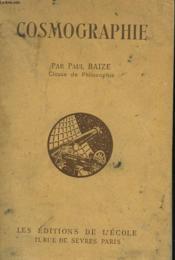 Cosmographie. Classe De Philosophie. N° 227. 62 Figures Dessinees Par Brasseur, 16 Planches Hors-Texte. - Couverture - Format classique