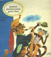 Joyeux Anniversaire Petit Lion - Couverture - Format classique