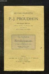 Oeuvres Completes De Pj Proudhon. Nouvelle Edition. Les Confession D Un Revolutionnaire. - Couverture - Format classique