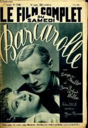 Le Film Complet Du Samedi N° 1742 - 15e Annee - Barcarolle - Couverture - Format classique