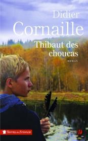 Thibaut des Choucas - Couverture - Format classique
