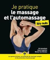 Je pratique le massage et l'automassage pour les nuls - Couverture - Format classique