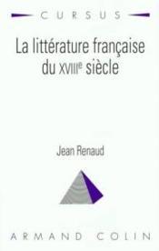 La littérature française du XVIIIe siècle - Couverture - Format classique