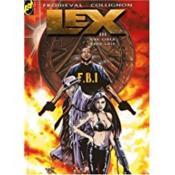 Lex t.3 ; une cible trop loin - Couverture - Format classique