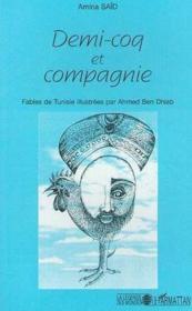 Demi-Coq Et Compagnie - Couverture - Format classique