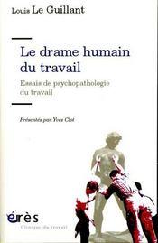 Drame humain du travail (le) - Intérieur - Format classique
