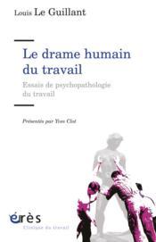 Drame humain du travail (le) - Couverture - Format classique