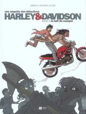 Harley & Davidson T.1 ; La Nuit Du Masque - Intérieur - Format classique