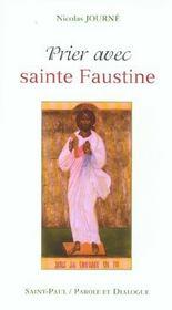 Prier avec sainte Faustine - Intérieur - Format classique