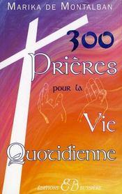 300 prières pour la vie quotidienne - Intérieur - Format classique