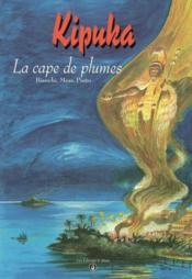 Kipuka, la cape de plume - Couverture - Format classique